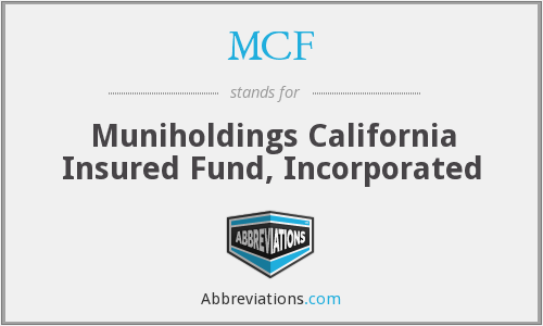 MCF - Muniholdings California Insured Fund, Inc.