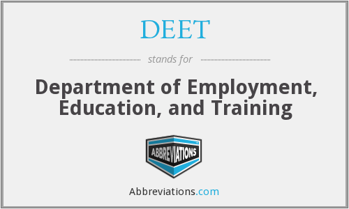 DEET - Department of Employment, Education, and Training