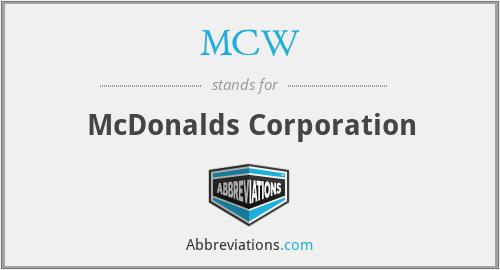 MCW - McDonalds Corporation