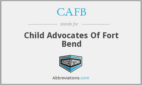 CAFB - Child Advocates Of Fort Bend