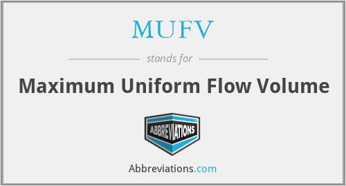 MUFV - Maximum Uniform Flow Volume