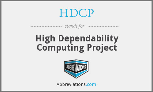 HDCP - High Dependability Computing Project