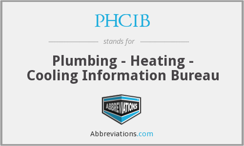 PHCIB - Plumbing - Heating - Cooling Information Bureau