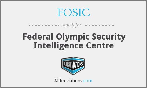 FOSIC - Federal Olympic Security Intelligence Centre