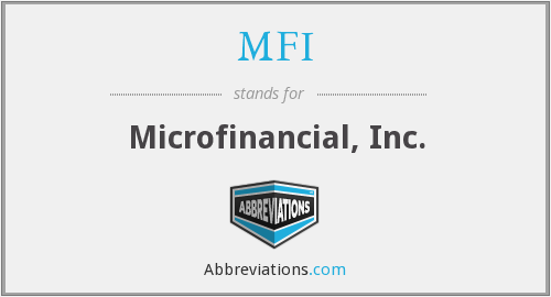 MFI - Microfinancial, Inc.