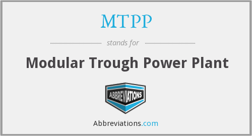 MTPP - Modular Trough Power Plant