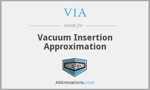 VIA - Vacuum Insertion Approximation