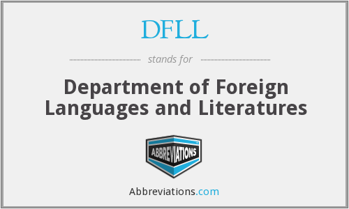 DFLL - Department of Foreign Languages and Literatures