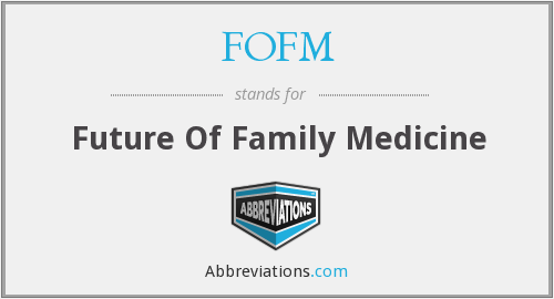 FOFM - Future Of Family Medicine