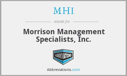 MHI - Morrison Management Specialists, Inc.