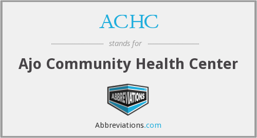 ACHC - Ajo Community Health Center