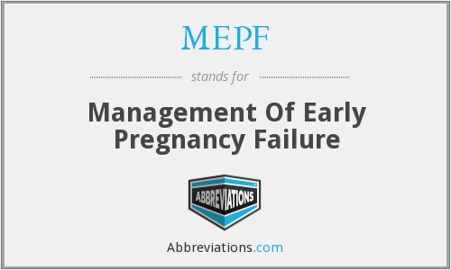 MEPF - Management Of Early Pregnancy Failure