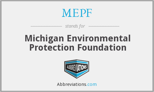 MEPF - Michigan Environmental Protection Foundation