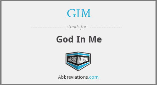 GIM - God In Me