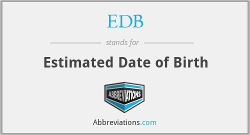 EDB - Estimated Date of Birth