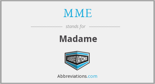 Mme - Madame