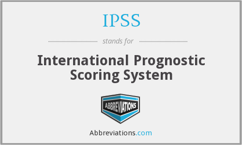 IPSS - International Prognostic Scoring System