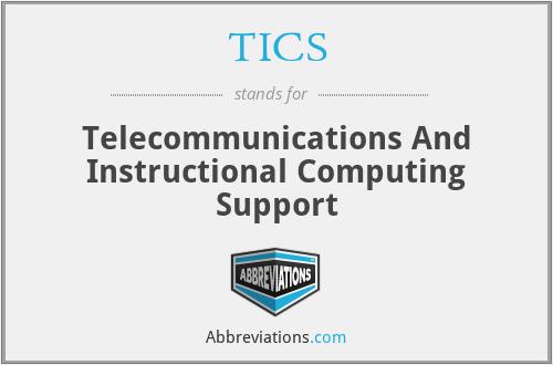 TICS - Telecommunications And Instructional Computing Support