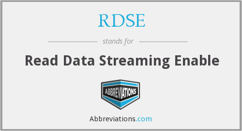 RDSE - Read Data Streaming Enable