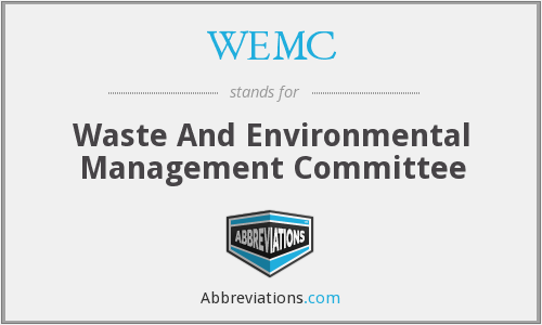 WEMC - Waste And Environmental Management Committee