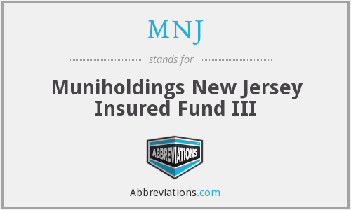 MNJ - Muniholdings New Jersey Insured Fund III