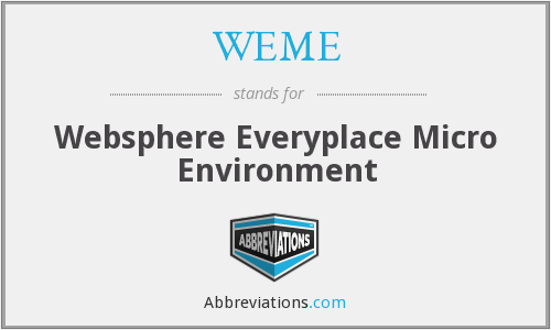 WEME - Websphere Everyplace Micro Environment