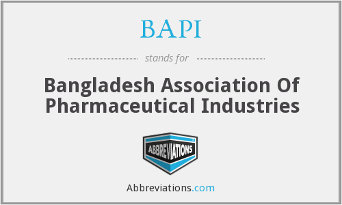 BAPI - Bangladesh Association Of Pharmaceutical Industries