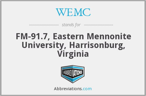 WEMC - FM-91.7, Eastern Mennonite University, Harrisonburg, Virginia