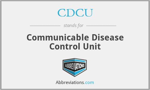 CDCU - Communicable Disease Control Unit