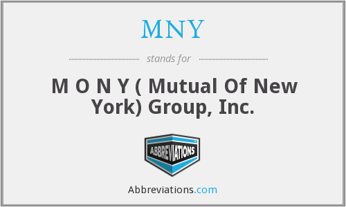 MNY - M O N Y ( Mutual Of New York) Group, Inc.