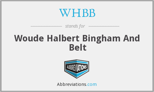 WHBB - Woude Halbert Bingham And Belt