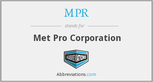 MPR - Met Pro Corporation