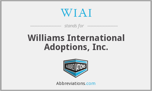 WIAI - Williams International Adoptions, Inc.
