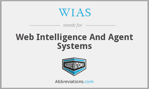 WIAS - Web Intelligence And Agent Systems