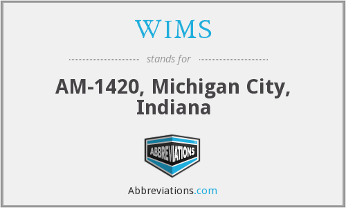 WIMS - AM-1420, Michigan City, Indiana