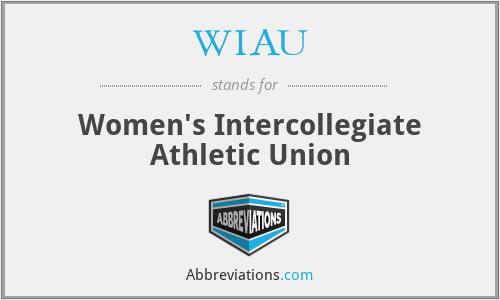 WIAU - Women's Intercollegiate Athletic Union
