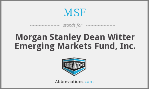 MSF - Morgan Stanley Dean Witter Emerging Markets Fund, Inc.