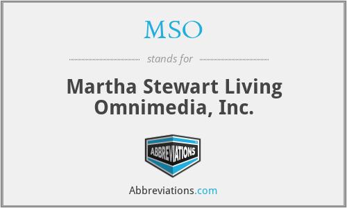 MSO - Martha Stewart Living Omnimedia, Inc.