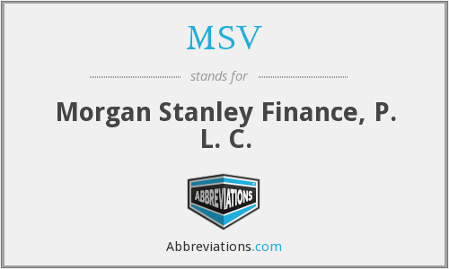 MSV - Morgan Stanley Finance, P. L. C.