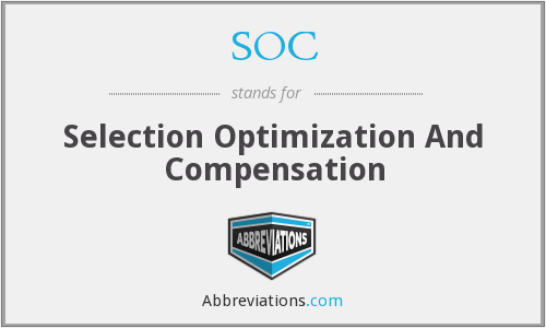 SOC - Selection Optimization And Compensation