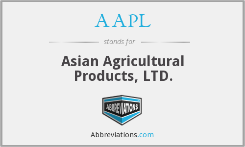 AAPL - Asian Agricultural Products, LTD.