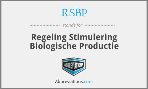 RSBP - Regeling Stimulering Biologische Productie