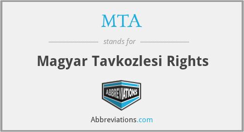 MTA - Magyar Tavkozlesi Rights