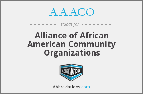 AAACO - Alliance of African American Community Organizations