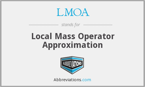 LMOA - Local Mass Operator Approximation