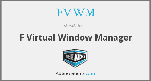 FVWM - F Virtual Window Manager