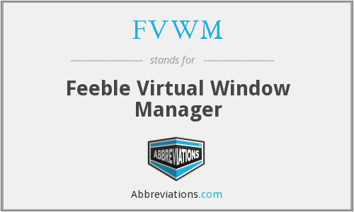 FVWM - Feeble Virtual Window Manager