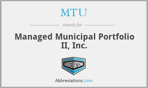 MTU - Managed Municipal Portfolio II, Inc.