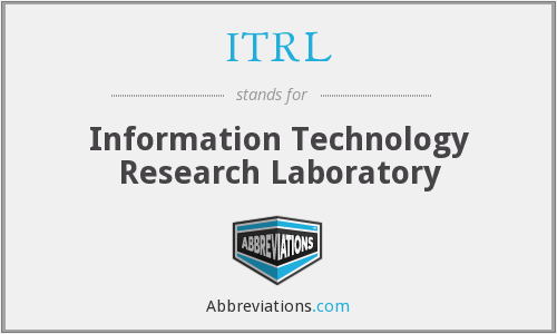 ITRL - Information Technology Research Laboratory