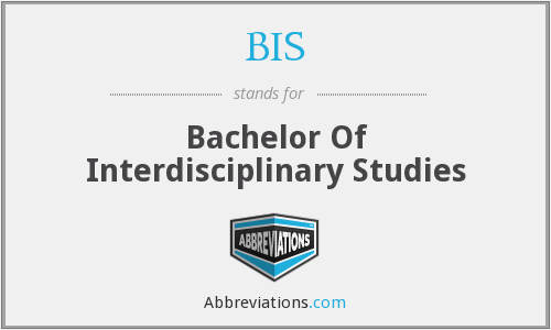 BIS - Bachelor Of Interdisciplinary Studies